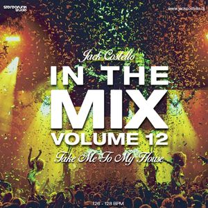 Jack Costello - In The Mix - Volume 12 (Take Me To My House)