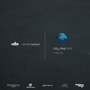 Roby Deep – Submarine Podcast 021