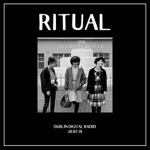 RITUAL - 30.07.18
