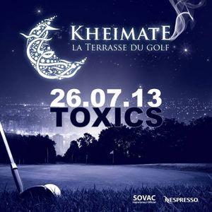 Toxics live @Kheimate La Terrasse Du Golf. 26.07.2013