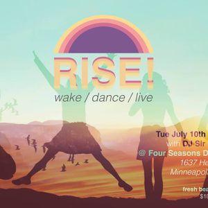 RISE - July 10, 2018 - DJ Sir Cumference