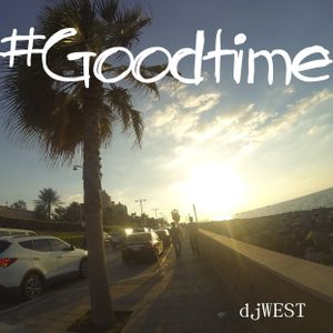 #Goodtime Part 1 (Deep House Set)