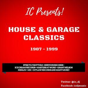 House & Garage Classics • 1987 - 1999