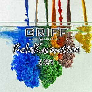 Griff - ReInKarmation 2019