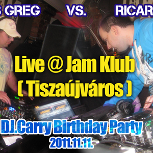 Markus Greg vs. Ricardo Snip - Live @ Jam Klub - Tiszaújváros (Dj.Carry Birthday Party) (1/3)