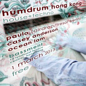 Humdrum @ Bassment, HK - Casey Anderson - 1 March 2013 - 0340AM
