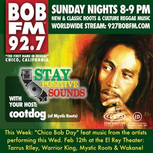 """Stay Positive Sounds ep. 38: """"Chico Bob Day"""" (part 3)"""