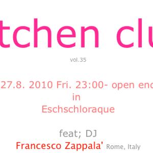 Francesco Zappalà play in Berlin-Kitchen Club c/o Eschschloraque 27.08.10
