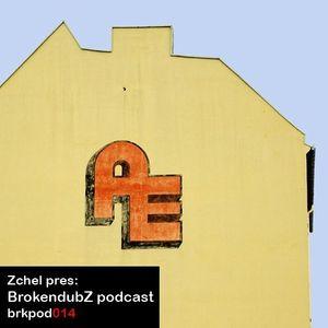 DJ Zchel - Brokendubz podcast014