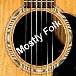 Mostly Folk Podcast Episode 448