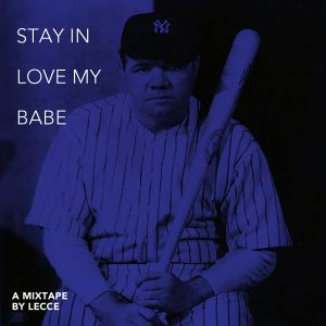 Stay in Love my Babe