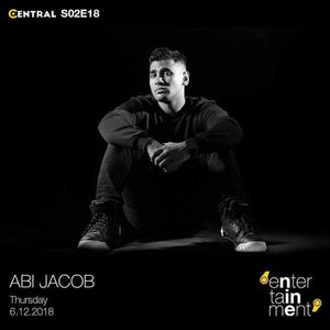 Love what i do MIXTAPE (Central S02E18 GUEST MIX for Entertainment Nine) - Abi Jacob