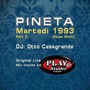 1993 MARTEDI' @ PINETA LUXE - Dj Otto Casagrande (part 3)