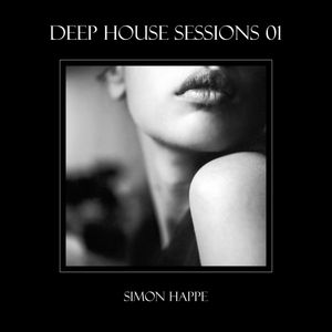 Deep House Sessions - 01