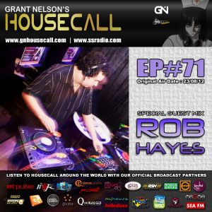 Housecall EP#71 (incl. a guest mix from Rob Hayes)
