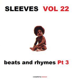 Sleeves Vol 22 - Beats and Rhymes Pt 3