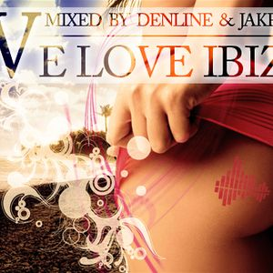 We Love Ibiza #3 (Mixed by DenLine)