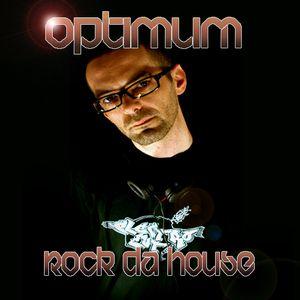ROCK DA HOUSE - DJ OPTIMUM