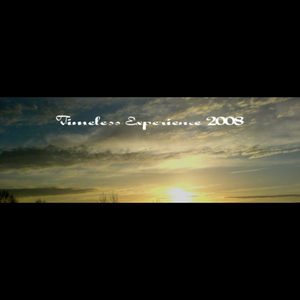 """""""Timeless Experience 2008"""""""