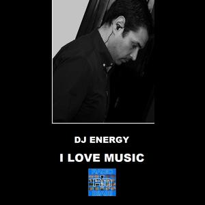 I LOVE MUSIC #03! - 27/06/2017 Dj Energy