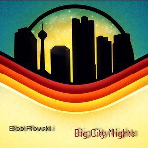 Bob Rovski pres. Big City Nights [autumn'2010]
