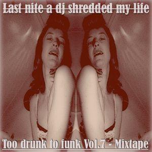 Last nite a dj shredded my life