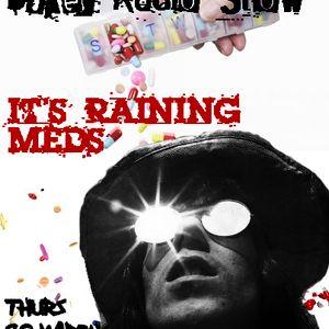 The Dukey Radio Show - It's Raining Meds (Part 1 of 2)