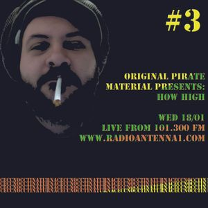 Original Pirate Material #3 How High
