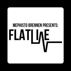 Mephisto Brennen Presents: Flatline episode 2 (14-10-2013)