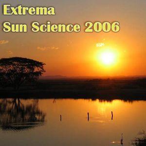 Extrema - Sun Science 2006