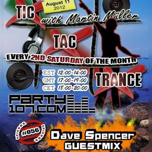 Tic Tac Trance #056 with Martin Mueller and guest Dave Spencer