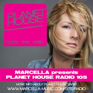 105 Marcella presents Planet House Radio