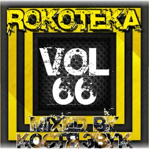 ROKOTEKA VOL.66 (DUBSTEP 'n' TRAP SESSION)