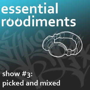 Essential Roodiments #3 - 17 November