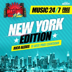 Matinee USA Music 24/7 - New York Edition - RICO ALEXIS - Peak Hour Set