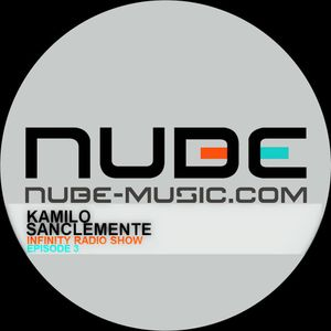 Kamilo Sanclemente (Live) - Infinity Radio Show (NUBE Music Radio) Episode 3