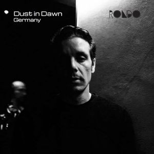 Rondo presents Dust in Dawn