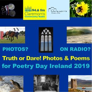 Truth or Dare! Photos and Poems - for Poetry Day Ireland 2019