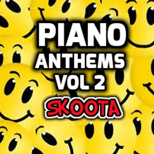 Piano anthems vol 2 skoota by skoota perth wa for Piano house anthems