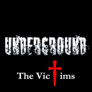 The Victims - Underground Exclusive Mix