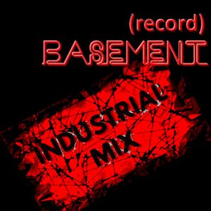 (record)Basement - Continous Industrial mix