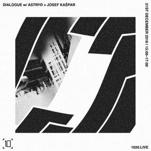 Dialogue w/ Astryd & Josef Kaspar- 21st December 2018