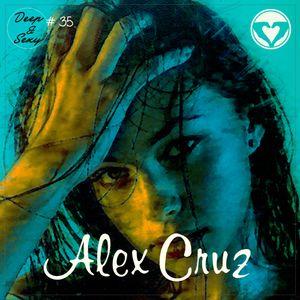 Alex Cruz - Deep & Sexy Podcast #35 (New York Rooftop)