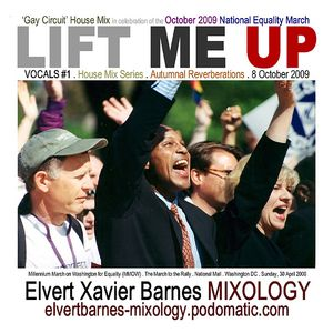 """VOCALS #1:  Lift Me Up""  House / Gay Circuit Mix (October 2009)"