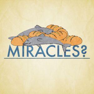 Miracles? - Audio