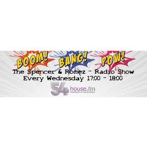 BOOM BANG POW #10 - The Spencer & Romez Radio Show
