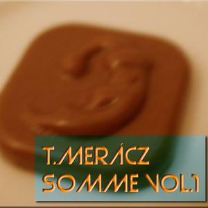 T.Merácz, Somme Episode 001