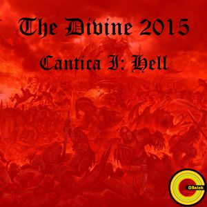 The Divine 2015 - Cantica I: Hell