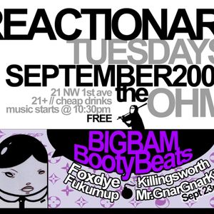 FOXDYE - live set from REACTIONARY TUESDAY - PDX - 09-23-2008