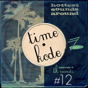 TIMEKODE RADIO SHOW #12